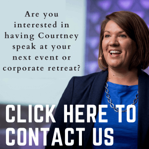 Click here to schedule Courtney as a speaker